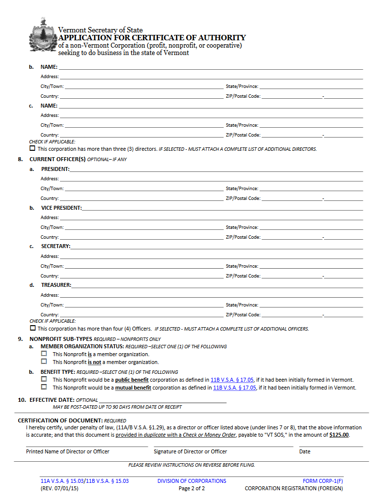 vermont secretary of state application for certificate of step 21 next you organize your application package the vermont secretary of state corporations division will require a payment by check or money